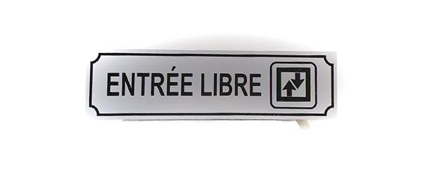"""Panneau """"Entrée libre"""" (Signalétique)"""