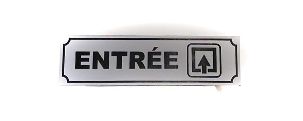 """Panneau """"Entrée"""" (Signalétique)"""